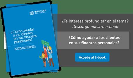 infocorp Banca: Cómo colaborar en las finanzas personales de tus clientes